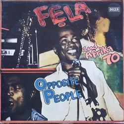 Fela Anikulapo-Kuti and Afrika 70: Opposite People