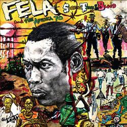 Fela Anikulapo-Kuti and Afrika 70: Sorrow Tears And Blood