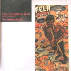 Fela Anikulapo-Kuti and Afrika 70: No Agreement