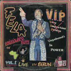 Fela Anikulapo-Kuti and Afrika 70: V.I.P. Vagabonds In Power