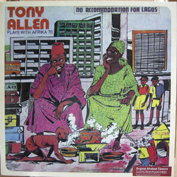 Tony Allen and Afrika 70 (with Fela): No Accomodation For Lagos