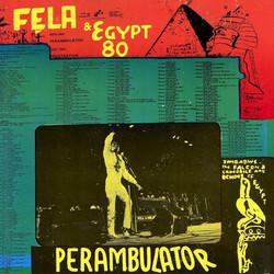Fela Anikulapo-Kuti and Egypt 80: Perambulator