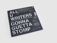 All U Writers / Gonna Guetta Stomp