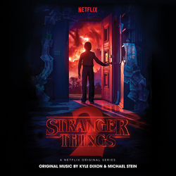 Stranger Things 2 (A Netflix Original Series Soundtrack)