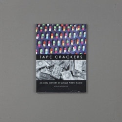 Tape Crackers DVD: An Oral History Of Jungle Pirate Radio