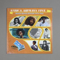 Africa Airways Five (Brace Brace Boogie 1976 - 1982)
