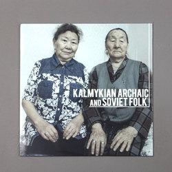 Kalmykian Archaic And Soviet Folk