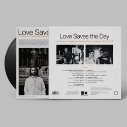 Love Saves the Day : A History Of American Dance Music Culture 1970-1979 Part 1
