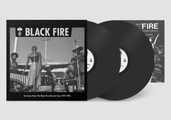 Soul Love Now: The Black Fire Records Story, 1975-1993. Vinyl - 2LP