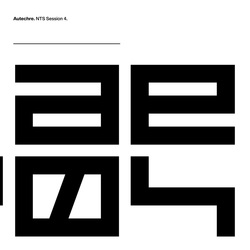 Autechre - NTS Session 4