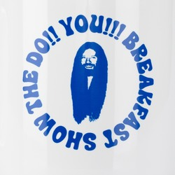 DO!! YOU!!! BREAKFAST SHOW MUG