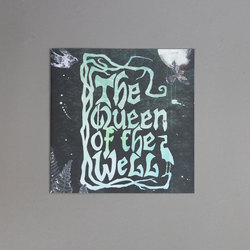 The Queen Of The Well (A Faerie Tale)