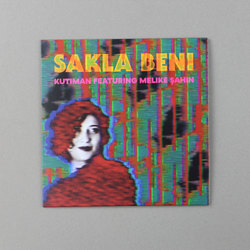 Sakla Beni (featuring Melike Sahin)