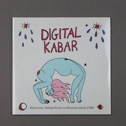 Digital Kabar (Electronic Maloya from La Reunion Since 1980)