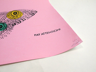 Pay Attention! Screenprint