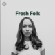 BLANCO WHITE // I BELONG TO YOU INCLUDED IN FRESH FOLK BY SPOTIFY