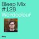 Bleep Mix #128 - Wordcolour