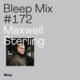 Bleep Mix #172 - Maxwell Sterling