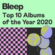 Top 10 Albums of the Year 2020