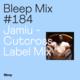 Bleep Mix #184 - Jamiu - Cutcross Label Mix