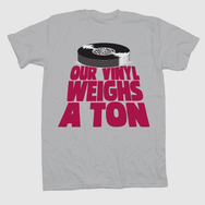 'Our Vinyl Weighs A Ton' T-Shirt - Grey