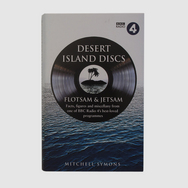 Desert Island Discs: Flotsam & Jetsam: Facts, Figures and Miscellany