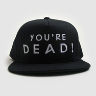 You're Dead! Logo Snapback