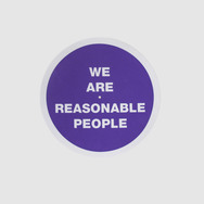 We Are Reasonable People