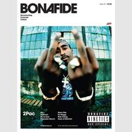 Bonafide Magazine Issue #10 - '90s Rap (Special Double Cover: 2Pac/De La Soul)