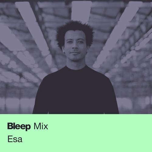 Bleep Mix #6 - Esa
