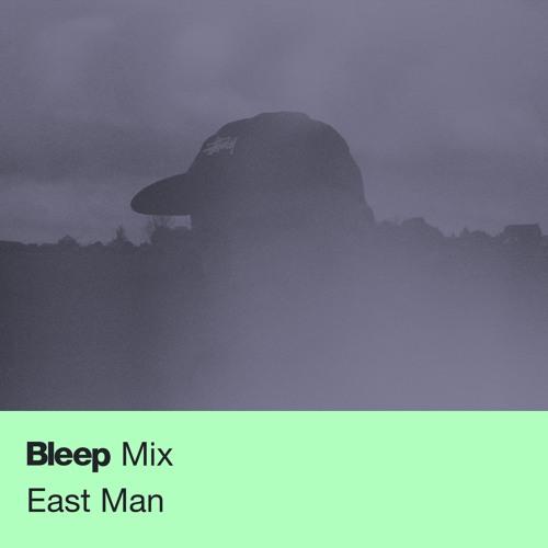 Bleep Mix #19 - East Man
