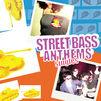 Street Bass Anthems Singles