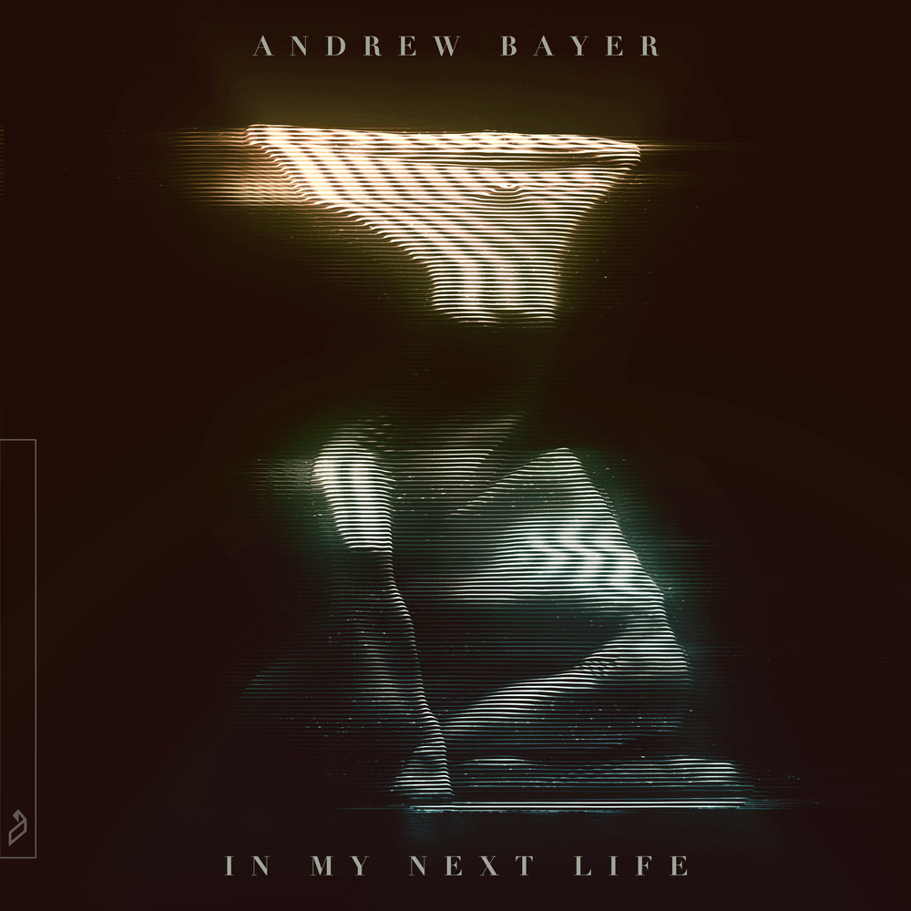 Andrew Bayer In My Next Life