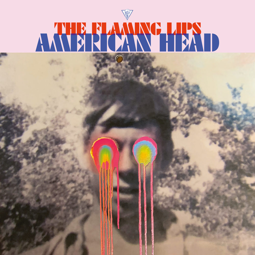 The Flaming Lips - American Head. Bella Union.