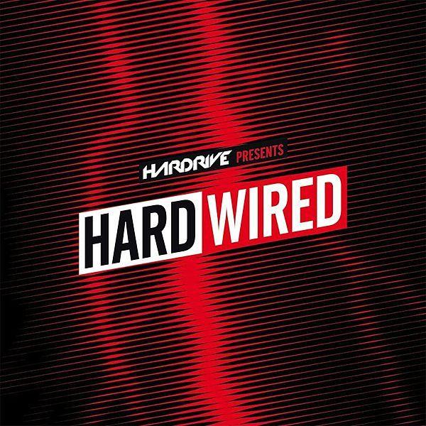 Hardrive Presents Hardwired