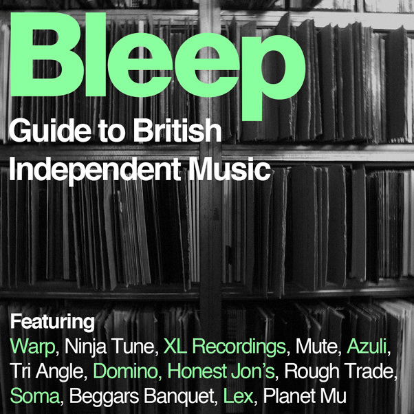 Bleep's Guide To Independent Music
