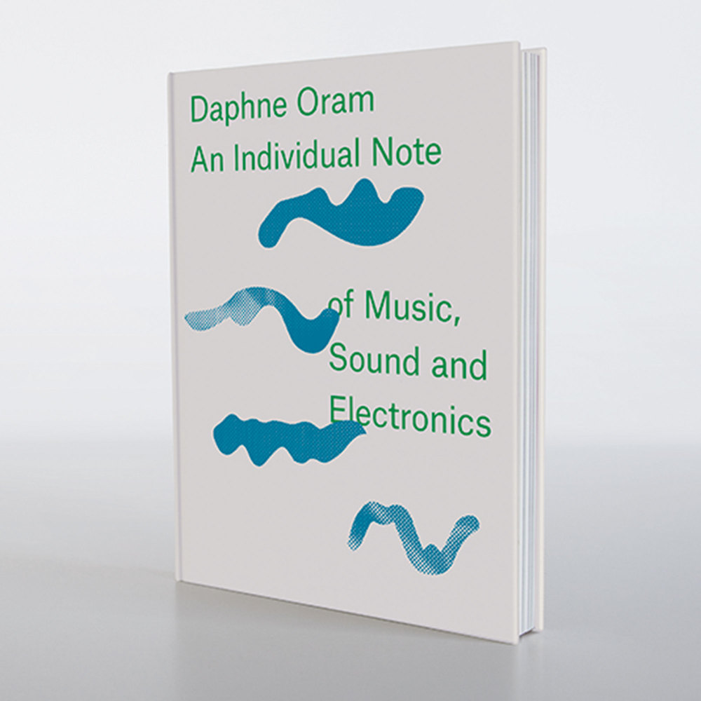 Very Goods | Daphne Oram - An Individual Note of Music, Sound and