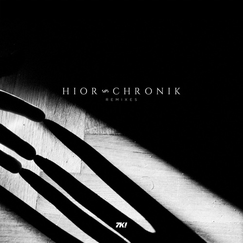 Hior Chronik - Out Of The Dust (Remix EP Vol. 2)