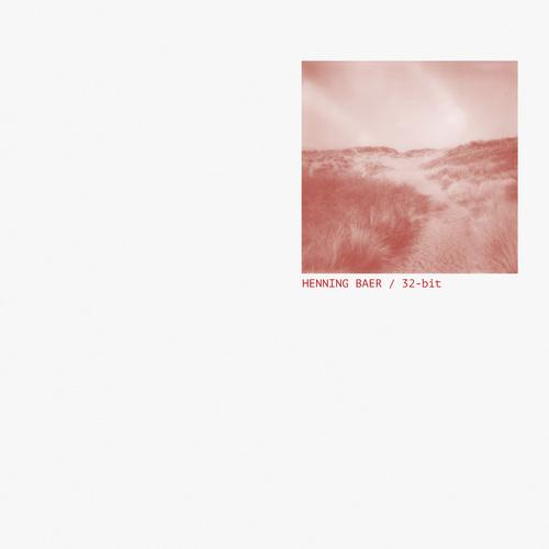Henning Baer - 32-bit  Muting The Noise