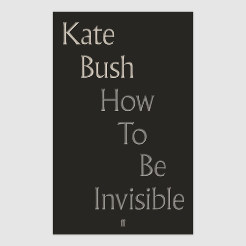 Kate Bush - How To Be Invisible: Selected Lyrics  Bleep