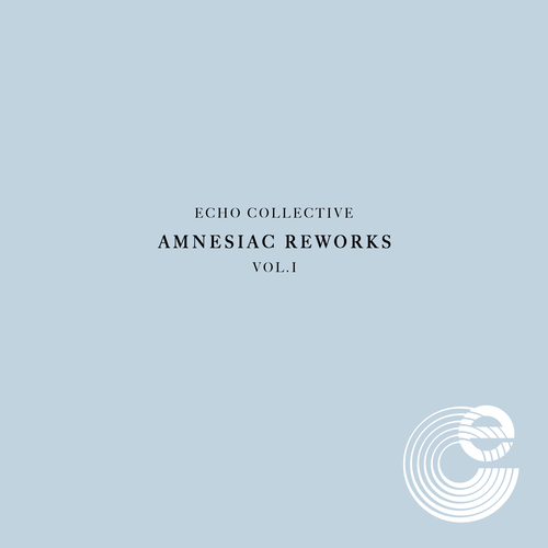 Echo Collective - Amnesiac Reworks Vol. 1