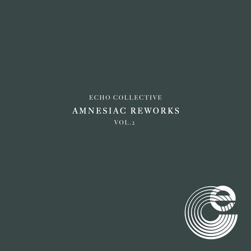 Echo Collective - Amnesiac Reworks Vol. 2
