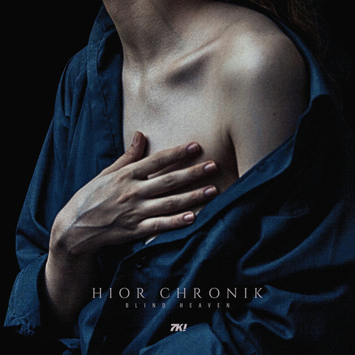 Hior Chronik - Blind Heaven