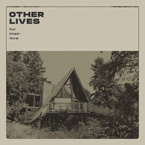 Other Lives - For Their Love. Vinyl LP, CD. The [PIAS] Store.