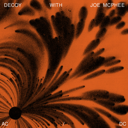 Image result for Decoy with Joe McPhee - AC/DC