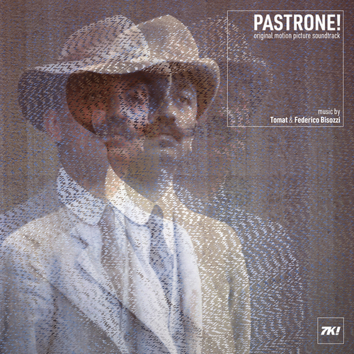 Tomat & Federico Bisozzi - PASTRONE! (Original Motion Picture Soundtrack)