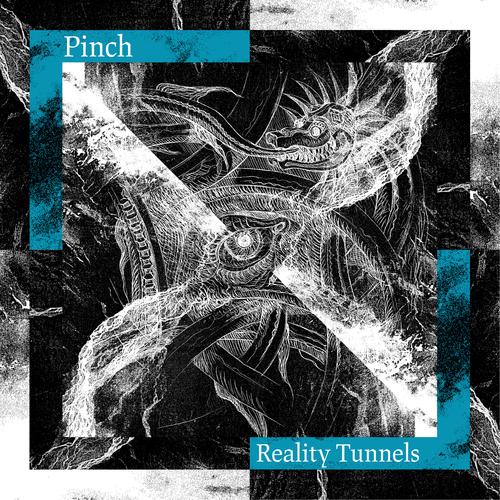 Pinch - Reality Tunnels. Vinyl LP, CD. Bleep.