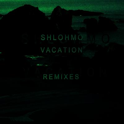 Vacation - EP (Remixes)