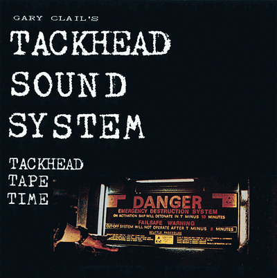 Tackhead Tackhead Tape Time On U Sound