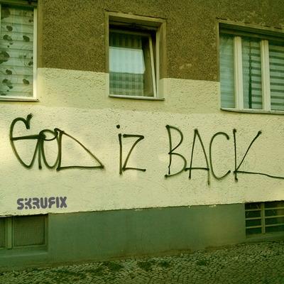 God iz Back